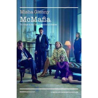 Misha Glenny: The Mafia Has Integrated itself into the Licit World